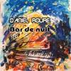 Daniel Roure: Bar De Nuit