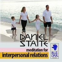 Daniel Staite | Meditation For Interpersonal Relations