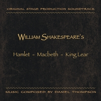 Daniel Thompson | The William Shakespeare Soundtrack