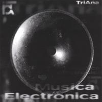 DANIEL TRIANA: Musica Electronica