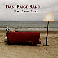 Dani Paige Band | Far from Here