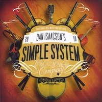 Dan Isaacson's Simple System | Traditional Irish Music for the Flute, With & Without Company