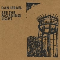 Dan Israel | See the Morning Light