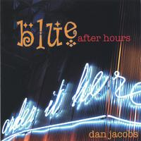 Dan Jacobs | Blue After Hours