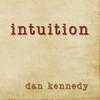 Dan Kennedy: Intuition