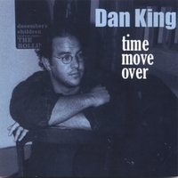 Dan King | Time Move Over
