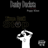 Danky Ducksta | Time Don't Stop