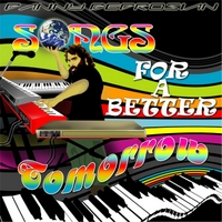 Danny Bedrosian | Songs for a Better Tomorrow