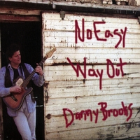 Danny Brooks | No Easy Way Out
