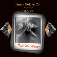 Danny Gold & Co. | Tell Me Again