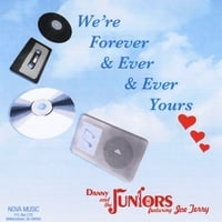 Danny and the Juniors | We're Forever & Ever & Ever & Ever Yours (feat. Joe Terry)