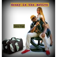 Danny Page: Money Is the Motive
