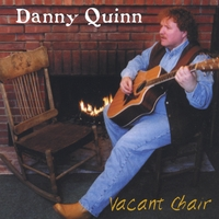 Danny Quinn | Vacant Chair