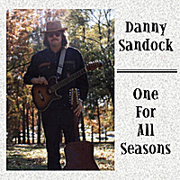 Danny Sandock | One For All Seasons