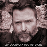 Dan O'Connor | The Other Shore