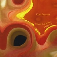 Dan Pound | Return to Other Worlds
