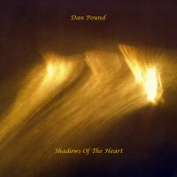 Dan Pound | Shadows of the Heart