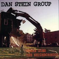 The Dan Stein Group | There Goes the Neighborhod
