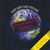 Dan & Yael | Tremendous Earth, Vol. I