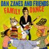 DAN ZANES AND FRIENDS: Family Dance