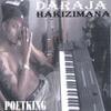 Daraja Hakizimana: Poetking