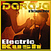 Daraja: Electric Kush, Vol. 1
