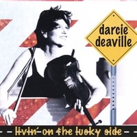 Darcie Deaville | Livin' On the Lucky Side