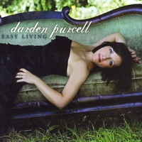 Darden Purcell | Easy Living