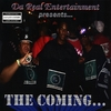 DA REAL ENT.: The Coming...