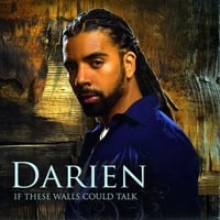 Darien : If These Walls Could Talk