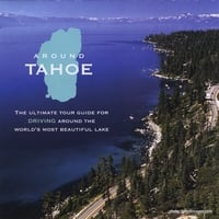 Darin Talbot | Around Tahoe- The Ultimate Tour Guide for Driving Around The World's Most Beautiful Lake