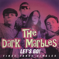The Dark Marbles | Let's Go!
