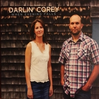 Darlin' Corey | When Evening Falls