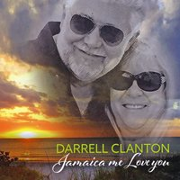 Darrell Clanton | Jamaica Me Love You