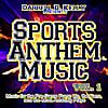 Darrell D. Kelly: Sports Anthem Music vol. 1