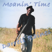 Darrell Raines: Moanin' Time