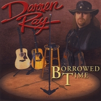 Darren Ray | Borrowed Time