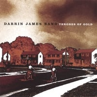 Darrin James Band | Thrones of Gold