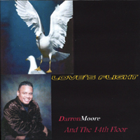 Darron Moore and The 14th Floor | Love's Flight
