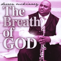 Darron McKinney: The Breath of God