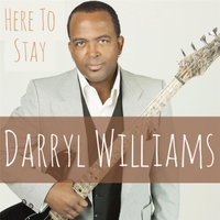Darryl Williams | Here to Stay