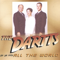 The Dartts | Go Ye Into All The World