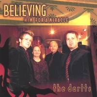 The Dartts | Believing Him For A Miracle