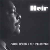 Carroll Dashiell & The CVD Ensemble | Heir (Heir To The Throne)