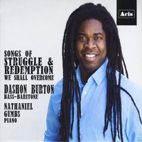 Dashon Burton & Nathaniel Gumbs | Songs of Struggle & Redemption: We Shall Overcome