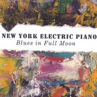 New York Electric Piano | Blues in Full Moon