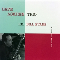 Dave Askren Trio | Re: Bill Evans