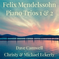 Dave Camwell, Mike Eckerty & Christy Eckerty | Mendelssohn Trios 1 & 2