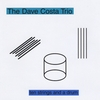 THE DAVE COSTA TRIO: Ten Strings and a Drum