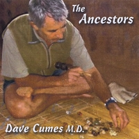Dave Cumes | The Ancestors